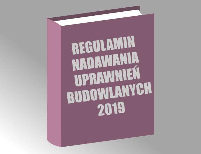 uprawnienia budowlane regulamin 2019